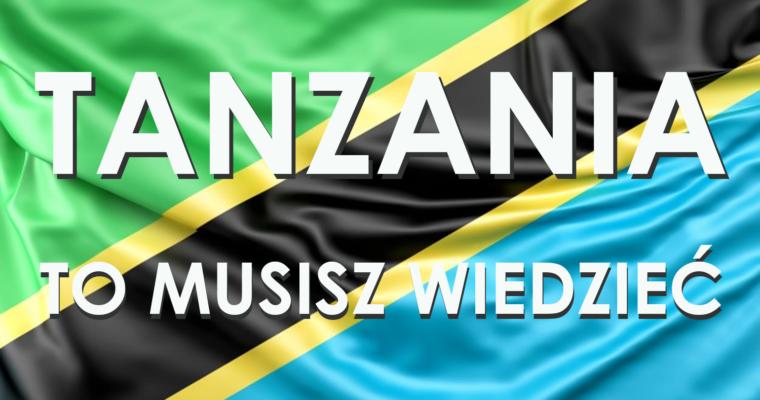 TANZANIA. PRZYDATNE INFORMACJE