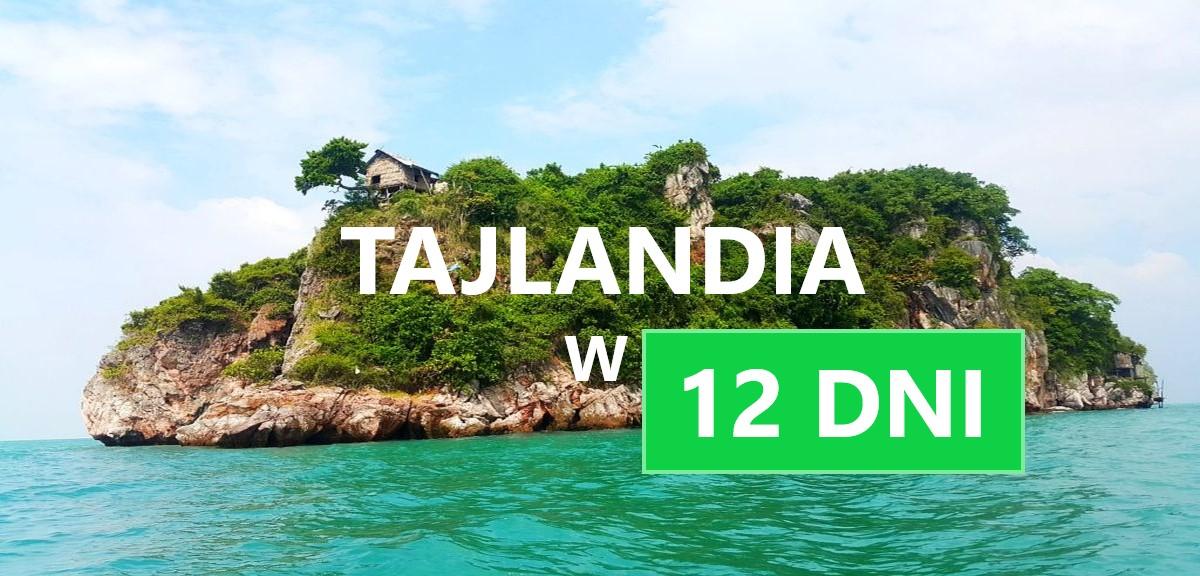 Tajlandia w dwa tygodnie