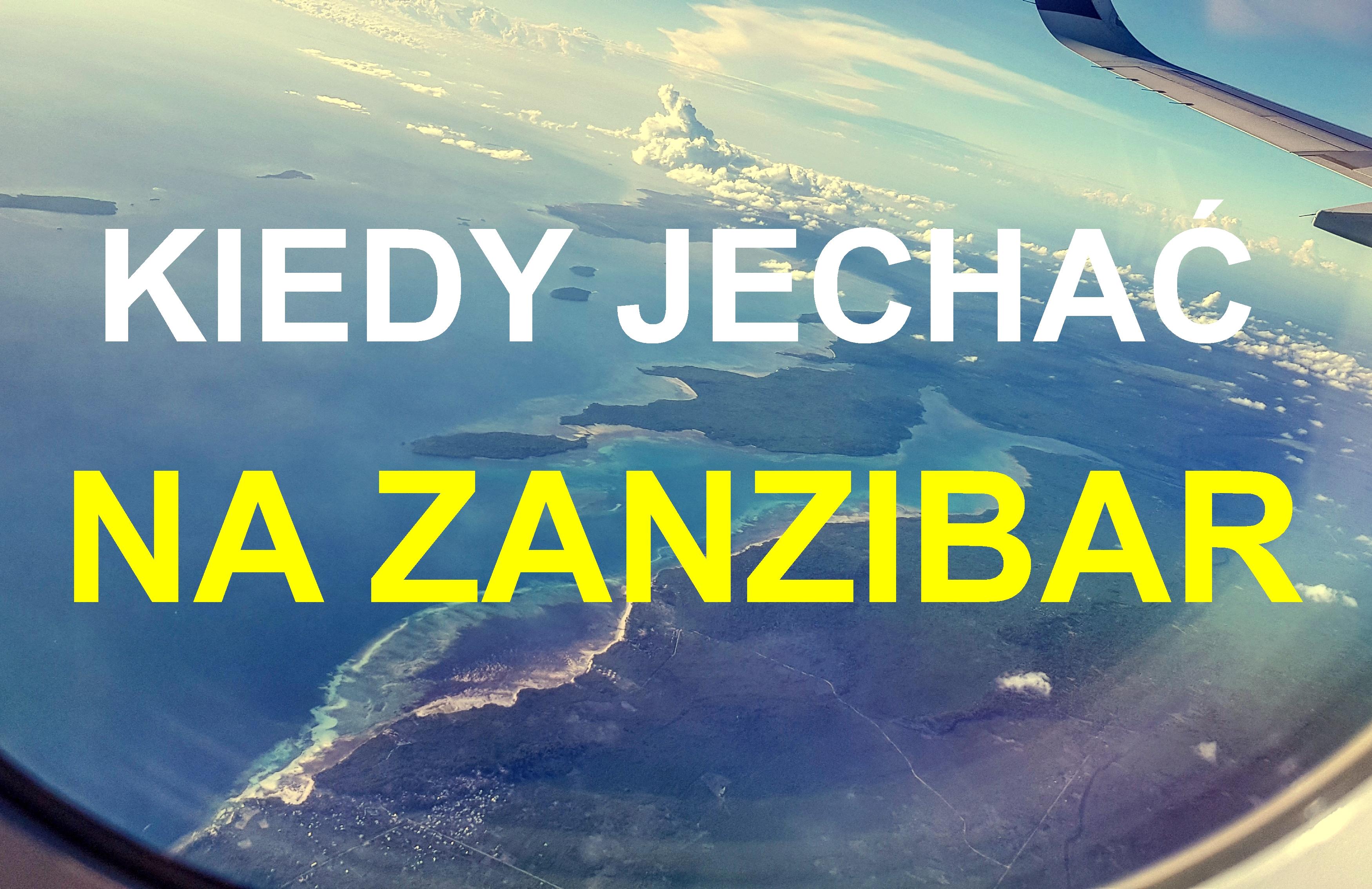 Kiedy warto jechać na Zanzibar