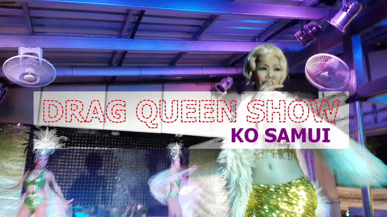 Drag queen show na Koh Samui