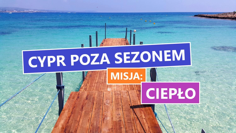 Cypr jesienią i wiosną. Miejsce idealne