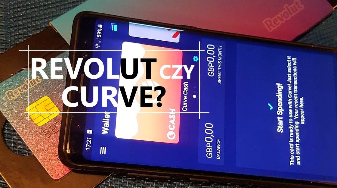 Revolut czy Curve? Czym się różnią?