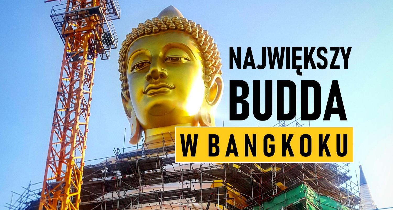 Najwyższy Budda w Bangkoku