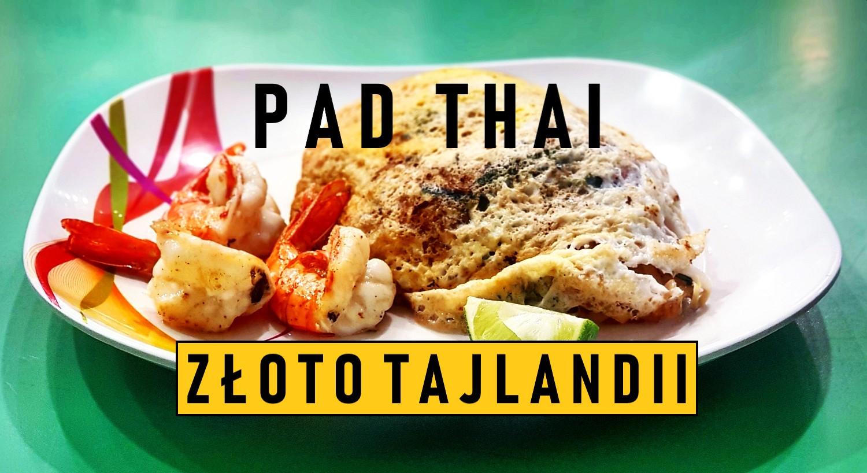 Najlepszy pad thai w Bangkoku?